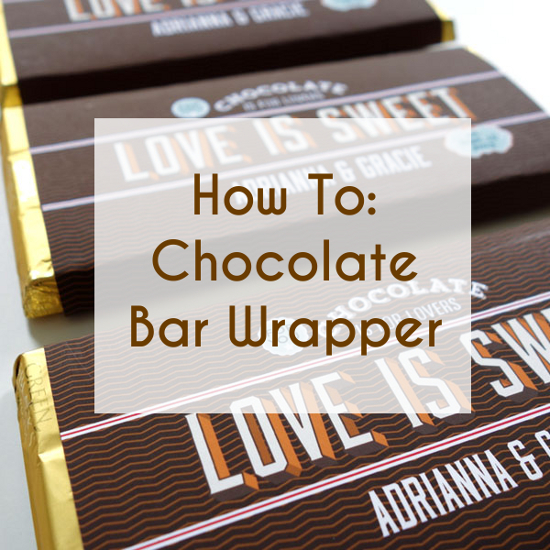 how to make your own chocolate bar wrapper for your wedding