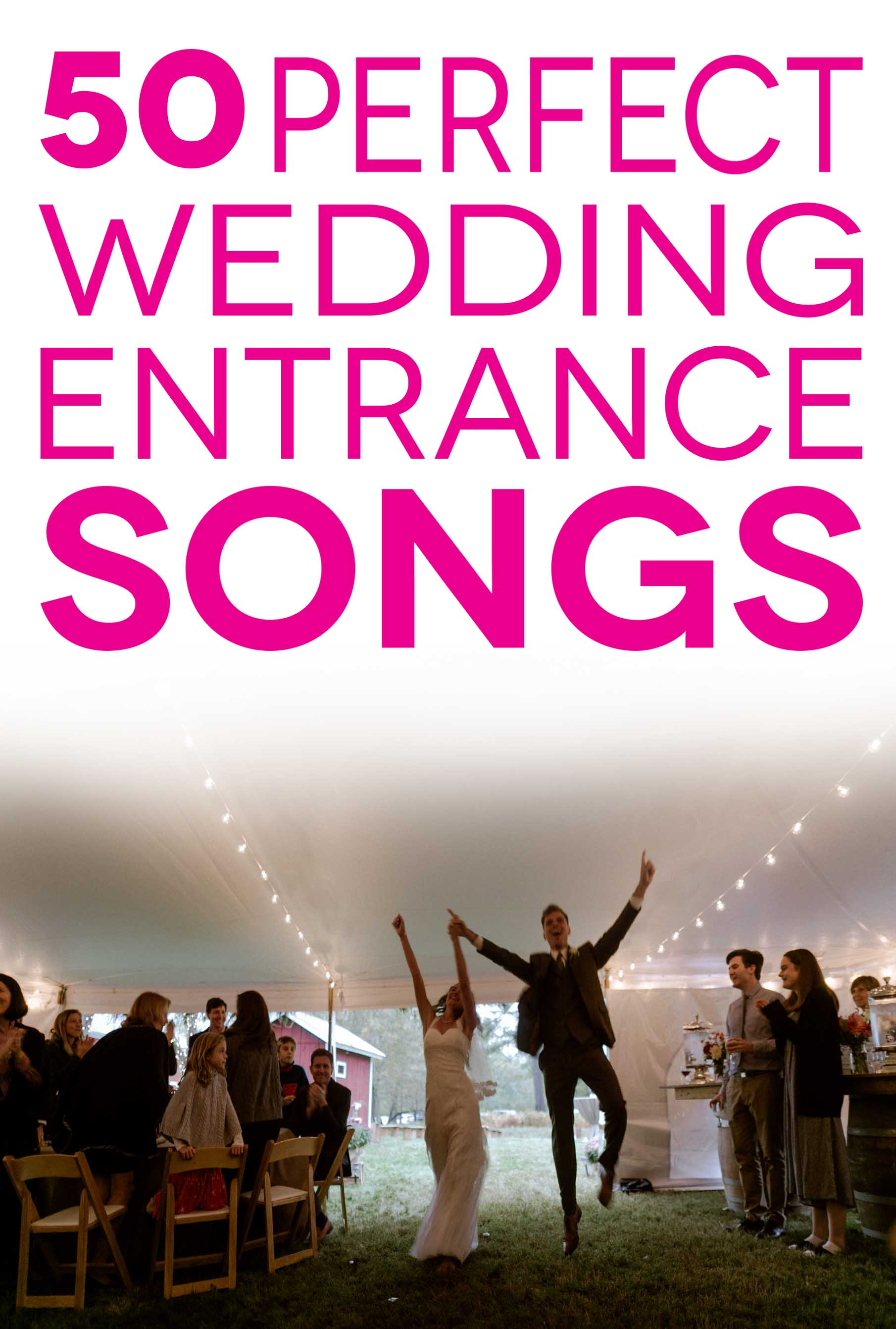 Wedding Entrance Songs To Get The Party Started | A Practical Wedding
