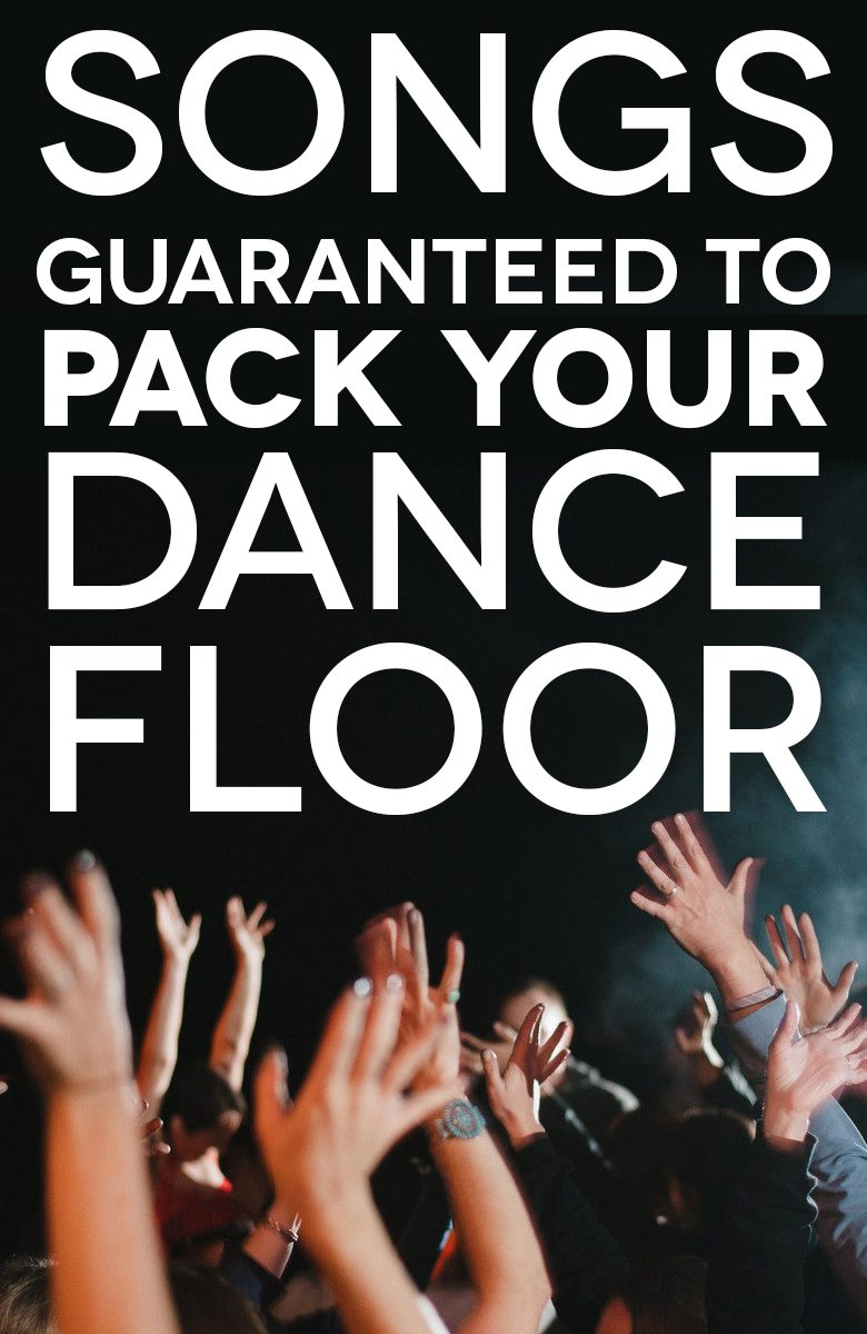 Raised hands on the dance floor with the text: wedding reception songs to pack your dance floor