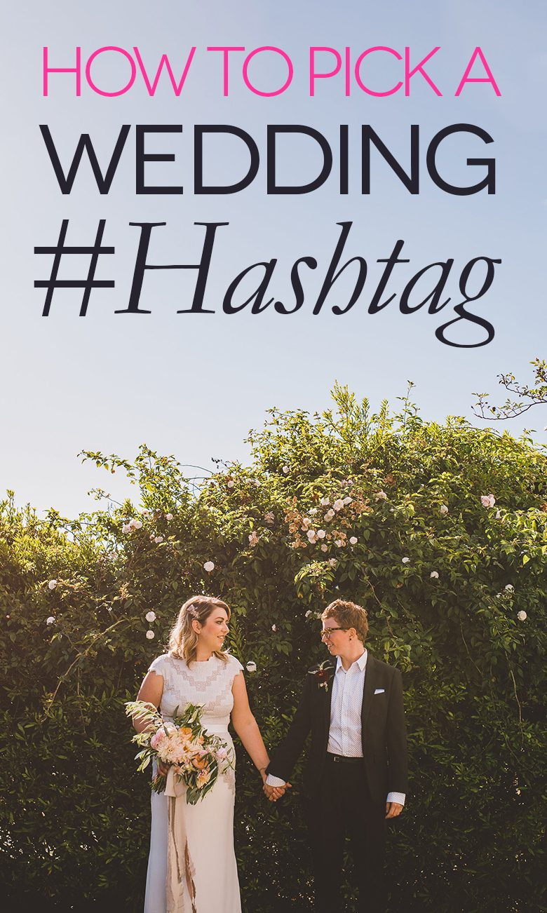 how to pick a wedding hashtag